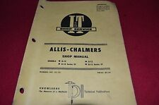 Allis Chalmers D10 D10 Series III D12 D12 Series II Tractor I&T Shop Manual CHPA