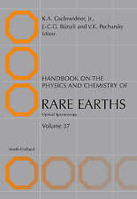 Handbook on the Physics and Chemistry of Rare Earths, Volume 37: Optical Spectro
