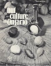 Nut Culture in Ontario Publication 494 Ministry of Agriculture and Food 1992