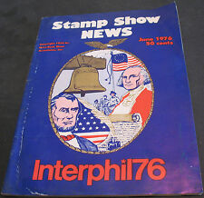 Stamp Show News Interphil76 June 1976 Japanese Occupation Issues + more