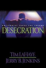 THOSE LEFT BEHIND DESECRATION HCDJ SERIES BOOK TIM LAHAYE JERRY B. JENKINS