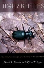 Cornell Series in Arthropod Biology: Tiger Beetles : The Evolution, Ecology,.