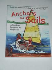 ANCHORS AND SAILS Reading Program for Beginners Preschooler by Bev Jaremko  NEW