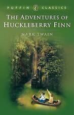 The Adventures of Huckleberry Finn (Puffin Classics), Twain, Mark, Very Good Boo