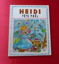 ANCIEN LIVRE CARTONNE ENFANT HEMMA HEIDI FETE NOEL COLLECTION PRIMEVERE 1974