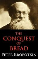 The Conquest of Bread, Brand New, Free P&P in the UK