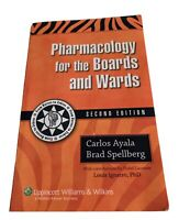 USMLE Pharmacology for the Boards and Wards Carlos Ayala, Brad Spellberg (2010)