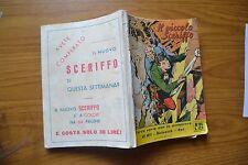 FUMETTO IL PICCOLO SCERIFFO KIT SCIUSCIA' NAT numero 26 ANNO 1959 LIRE 120