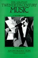 Twentieth Century Music: An Introduction (Prentice... by Salzman, Eric Paperback