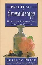 Practical Aromatherapy by Shirley Price, Good Used Book (Paperback) FREE & FAST