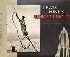 Lewis Wickes Hine EMPIRE STATE BUILDING new york city history architecture