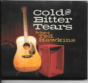 Cold & Bitter Tears : Songs of Ted Hawkins CD Mary Gauthier Kasey Chambers more