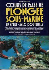 COURS DE BASE DE PLONGEE SOUS MARINE EN APNEE AVEC BOUTEILLES    FOSSATI 1992