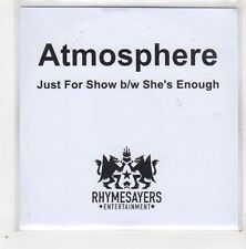 (GE320) Atmosphere, Just For Show / She's Enough - 2011 DJ CD
