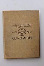 ill. Festschrift Fünfzig Jahre BAYER Arzneimittel 1888-1938 Historie IG Farben