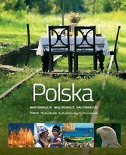 Polska. Najpiekniejsze, najciekawsze, najcenniejsze by praca zbiorowa Book The