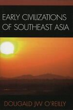 Early Civilizations of Southeast Asia by Dougald O'Reil Textbook Archaeology