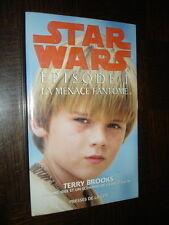 STAR WARS - Episode I - La menace fontôme - Terry Brooks 1999 - b