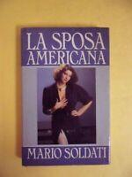 La sposa americana - MARIO SOLDATI