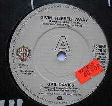 "GAIL DAVIES - Givin' Herself Away - Ex Con 7"" Single Warner Brothers K 17916"