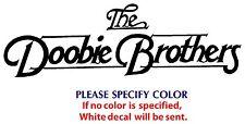 "DOOBIE BROTHERS Metal Music Rock Band JDM Vinyl Sticker Decal Car Window Wall 8"""