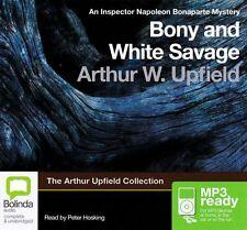 Arthur W. UPFIELD / BONY and WHITE SAVAGE      [ Audiobook ]