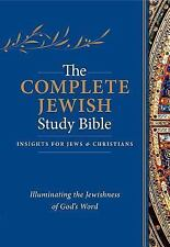 Complete Jewish Study Bible : Illuminating the Jewishness of God's Word: By R...