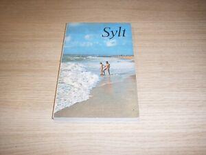 Walter Fiedler: Sylt Inselführer 1982 Bäder und Luftkurorte, Wissenswertes .....