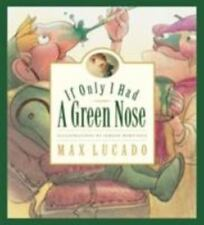 If Only I Had a Green Nose (Hardback or Cased Book)