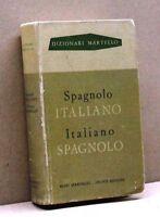 SPAGNOLO - ITALIANO / ITALIANO - SPAGNOLO [dizionari martello,A.Martello,giunti]
