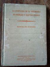 La Ensenanza de la Aritmetica en Primero y Segundo Grados Puerto Rico 1957