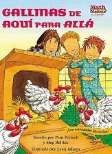 Gallinas de Aqui Para Alla (Chickens on the Move) (Math Matters En-ExLibrary