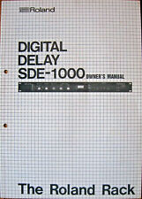 Roland SDE-1000 Digital Delay Processor Midi Rack Unit Original Owner's Manual