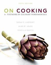 On Cooking: A Textbook of Culinary Fundamentals 5th Edition