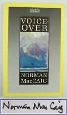 VOICE-OVER*NORMAN MACCAIG*SIGNED ALS* SCOTTISH POET*1988*1st EDITION PAPERBACK*