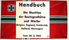GERMAN GUN INTEL. MANUAL ENEMY AMMUNITION,ENGLAND,FRANCE,BELGIUM,HOLLAND,NORWAY
