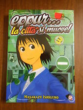 EPPUR...LA CITTA' SI MUOVE! - volume 3 - GP manga