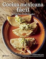 NEW Cocina Mexicana Fácil (Spanish Edition) by James Oseland