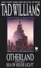 Otherland: Sea of Silver Light 4 by Tad Williams (2002, Paperback, Reprint)