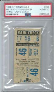 1964 GIANTS BASEBALL TICKET DUKE SNIDER'S FINAL LAST HOME RUN # 407 PSA DODGERS
