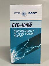 Eye Boot Eye 400w 24v 1666 Amp High Reliability Ac To Dc Power Supply