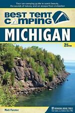 Best Tent Camping: Michigan: Your Car-Camping Guide to Scenic Beauty, the Sounds