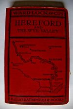 HEREFORD AND THE WYE VALLEY WARD LOCK & CO ILLUSTRATED GUIDE BOOK