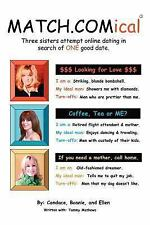 Match Comical : Three sisters attempt online dating in search of ONE good...