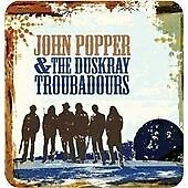 John Popper & the Duskray Troubadours (2013)  CD  NEW/SEALED  SPEEDYPOST