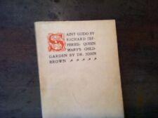 x-83 BOOK ST GUIDO RICHARD JEFFERIES  QUEEN MARY GARDEN JOHN BROWN