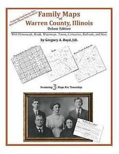 NEW Family Maps of Warren County, Illinois by Gregory A. Boyd J.D.