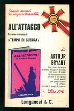 BRYANT ARTHUR ALL'ATTACCO! LONGANESI 1966 I LIBRI POCKET 55 II GUERRA MONDIALE