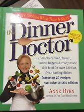 The Dinner Doctor by Anne Byrn (2004, Hardcover)