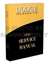 1960 Dodge Car Shop Manual Dart Seneca Pioneer Phoenix Matador Polara Service